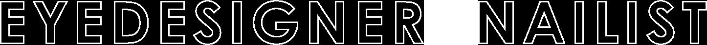EYEDESIGNER/NAILIST